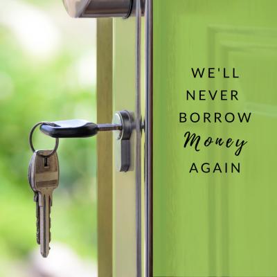 We'll Never Borrow